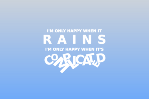 happywhenitrains Im only happy when it rains